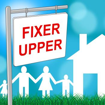 Fixer Upper House Shows Buy To Sell And Advertisement