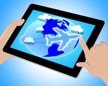 Flights Global Means Travel Guide And Worldly Tablet