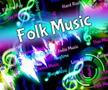 Folk Music Represents Sound Tracks And Harmonies