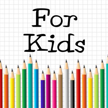 For Kids Pencils Indicates Youngsters Learn And Education