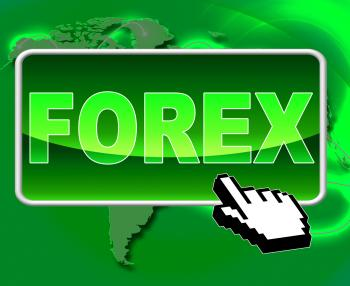 Forex Button Means World Wide Web And Currency