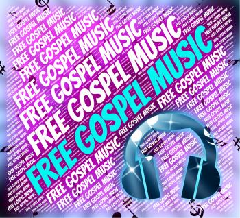 Free Gospel Music Indicates Sound Tracks And Acoustic