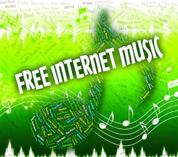 Free Internet Music Means Sound Tracks And Complimentary