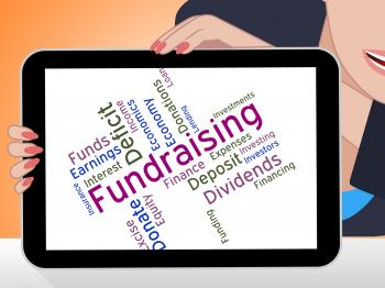 Fundraising Word Represents Contribution Donating And Give