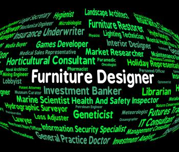 Furniture Designer Indicates Designers Furnitures And Employment