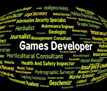 Games Developer Means Play Time And Career