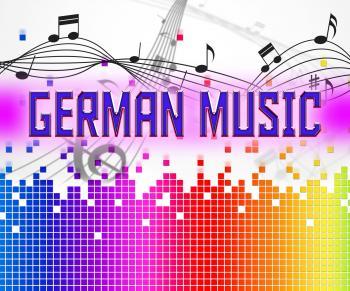 German Music Represents Sound Track And Deutsche