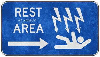 Grunge Road Sign - Rest in Peace Area