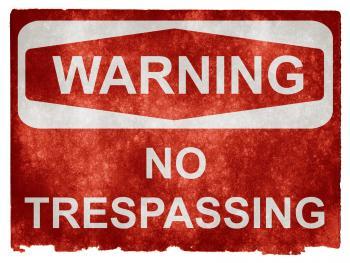 Grunge Warning Sign - No Trespassing