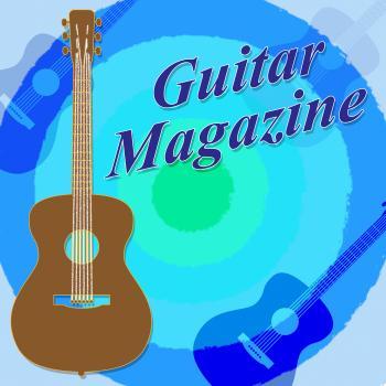 Guitar Magazine Indicates Guitars Magazines And Rock
