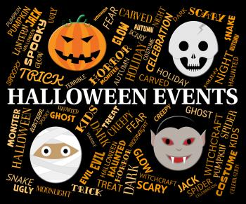 Halloween Events Shows Trick Or Treat And Autumn