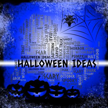 Halloween Ideas Means Trick Or Treat And Celebration