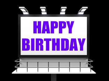 Happy Birthday Sign Represents Happiness Celebration and Greetings