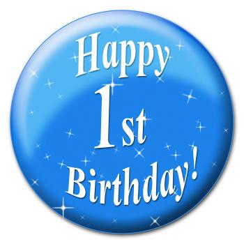 Happy First Birthday Indicates Congratulating Greeting And Greetings