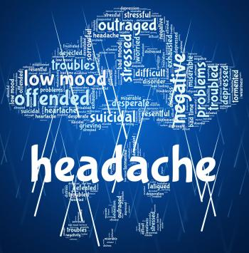 Headache Word Represents Cephalalgia Headaches And Wordcloud