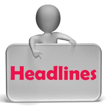 Headlines Sign Means Media Reporting And News