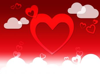 Hearts And Clouds Background Shows Love Sensation Or In Love
