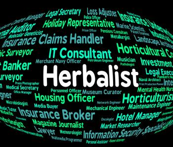 Herbalist Job Means Therapist Herbs And Medical