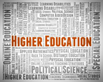 Higher Education Shows Educated Learning And Studying