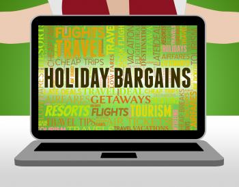 Holiday Bargains Represents Holidays Promotional And Vacation