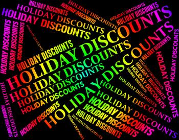 Holiday Discounts Means Go On Leave And Bargain