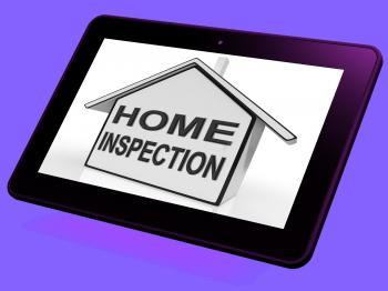Home Inspection House Tablet Means Assessing And Inspecting Property