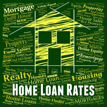 Home Loan Rates Shows Housing Credit And Interest