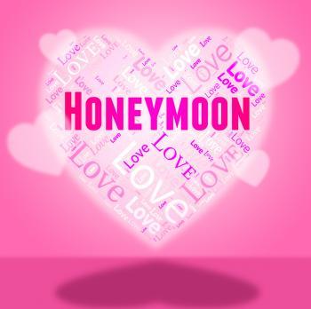 Honeymoon Heart Indicates In Love And Break