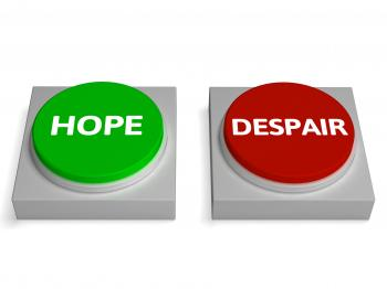 Hope Despair Buttons Show Hopelessness Or Hopeful