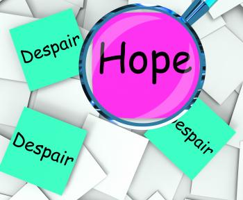 Hope Despair Post-It Papers Show Wishing Or Desperate