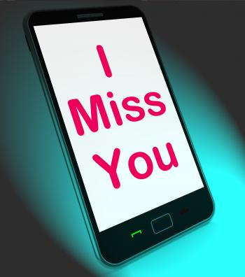I Miss You On Mobile Means Sad Longing Relationship