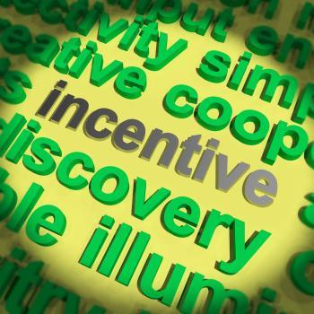 Incentive Word Shows Motivation Enticement Or Reward