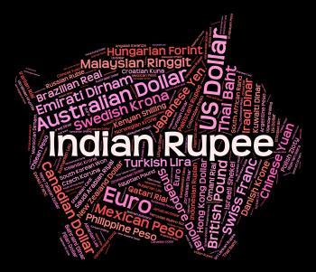 Indian Rupee Represents Currency Exchange And Broker