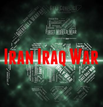 Iran Iraq War Shows Military Action And Battle