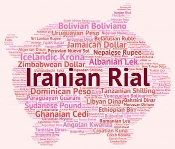 Iranian Rial Represents Forex Trading And Banknotes