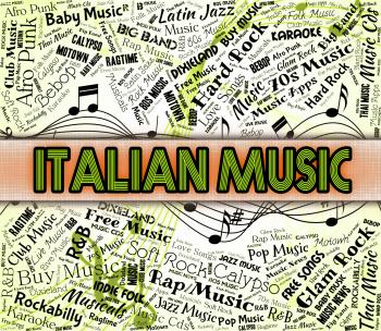 Italian Music Indicates Sound Tracks And Acoustic