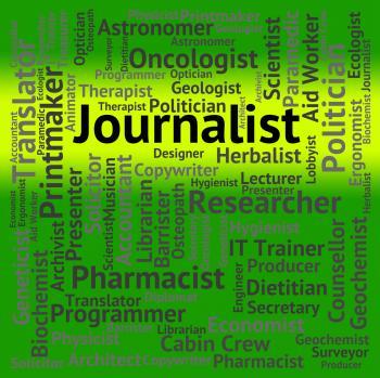 Journalist Job Represents War Correspondent And Columnist