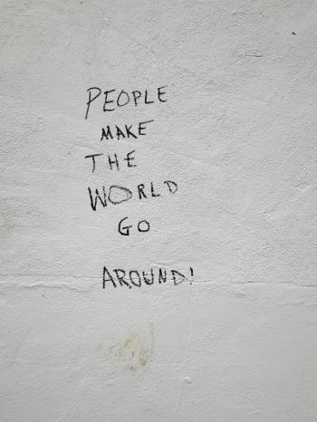 La gente hace que el mundo gire