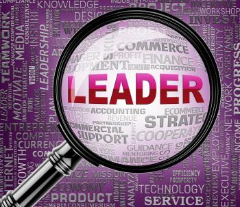 Leader Magnifier Shows Leadership Magnify And Initiative