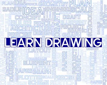 Learn Drawing Means Educated Training And Educating