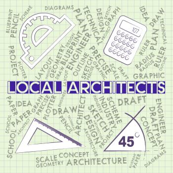 Local Architects Means Draftsman Designer And Neighbourhood