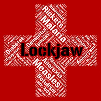 Lockjaw Word Shows Poor Health And Affliction