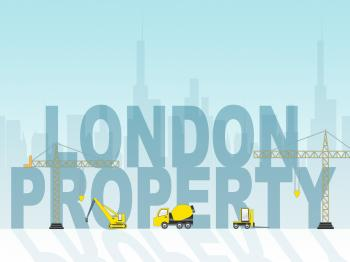 London Property Indicates Real Estate And Apartment
