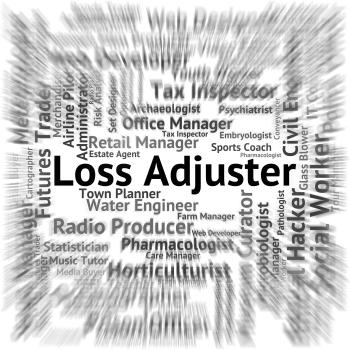 Loss Adjuster Represents Lose Recruitment And Adjustors