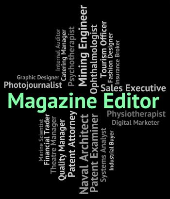 Magazine Editor Represents Periodical Journal And Manager