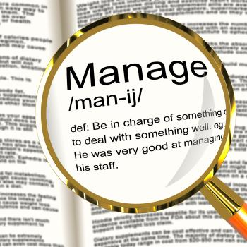 Manage Definition Magnifier Showing Leadership Management And Supervis