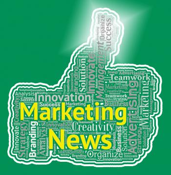 Marketing News Thumb Means Promotions And Advertising