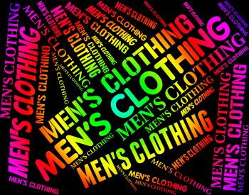 Mens Clothing Indicates Male Man And Mans