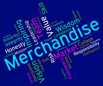 Merchantise Words Indicates Sale Produce And Products