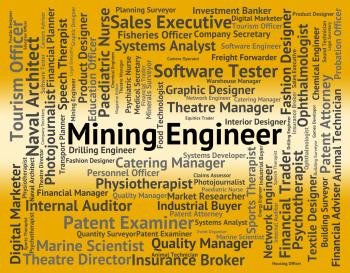 Mining Engineer Shows Hire Engineers And Mechanics